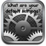 Set Your Defaults